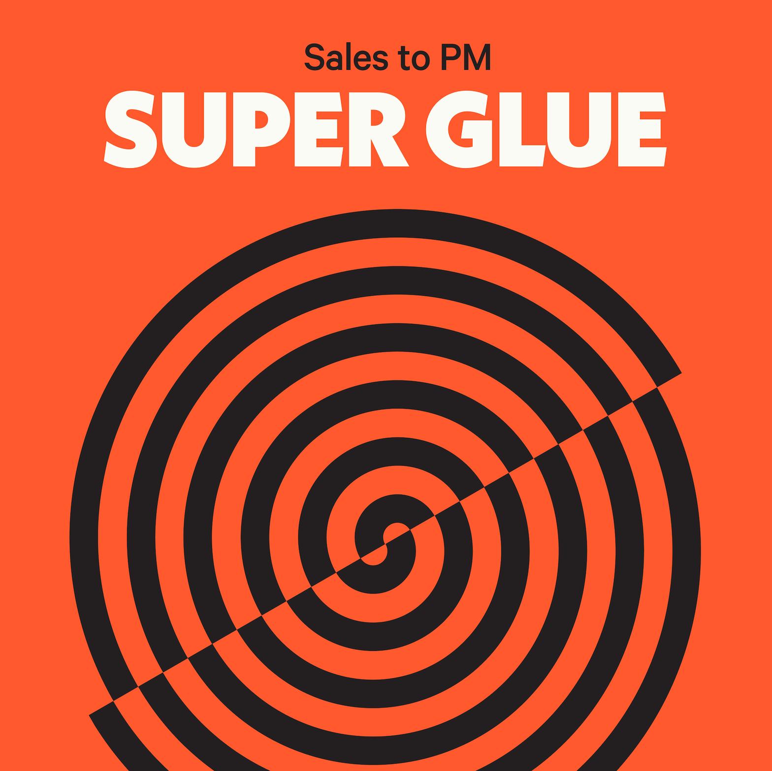 Sales to PM Super Glue course cover