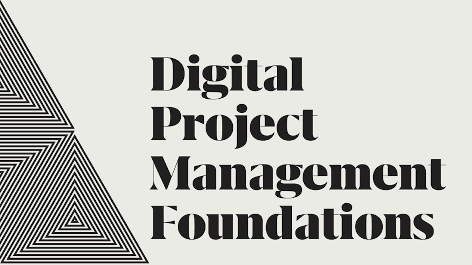 Digital Project Management Foundations