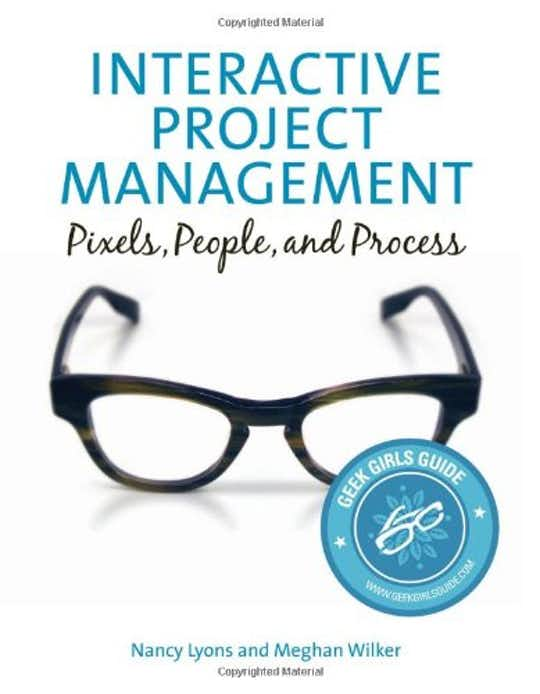 Interactive Project Management: Pixels, People, and Process cover