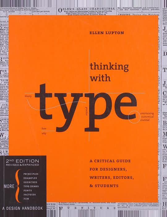 Thinking with Type: A Critical Guide for Designers, Writers, Editors, & Students cover