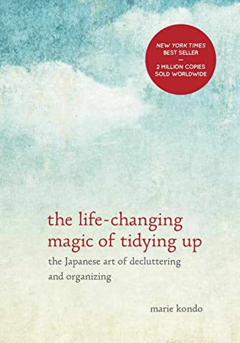 The Life-Changing Magic of Tidying Up: The Japanese Art of Decluttering and Organizing cover
